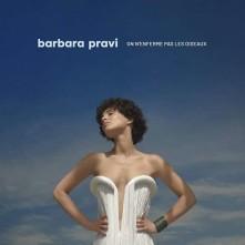 CD PRAVI, BARBARA - ON N'ENFERME PAS LES OISEAUX