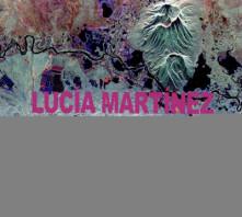 CD MARTINEZ, LUCIA - LUCIA MARTINEZ & THE FEARLESS