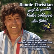 CD CHRISTIAN, DENNIE - GROOTSTE DUITSE SCHLAGERS HITS 2