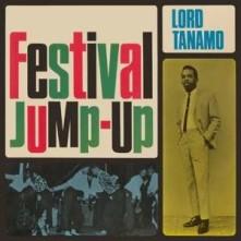 CD LORD TANAMO & FRIENDS - FESTIVAL JUMP-UP