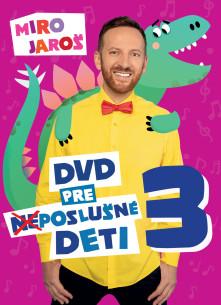 DVD DVD pre (ne)poslušné deti 3