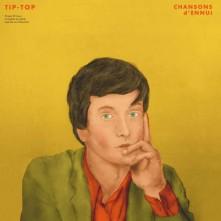 Vinyl Chansons d'Ennui Tip-Top