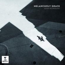 CD RONDEAU, JEAN - MELANCHOLY GRACE