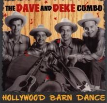 CD DAVE & DEKE COMBO - HOLLYWOOD BARN DANCE