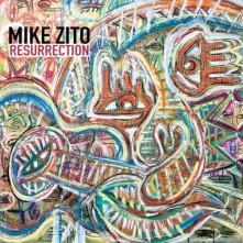 CD ZITO, MIKE - RESURRECTION