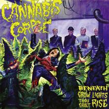 CD CANNABIS CORPSE - BENEATH GROW LIGHTS THOU SHALT RISE