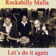 CD ROCKABILLY MAFIA - LET'S DO IT AGAIN