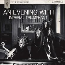 Vinyl IMPERIAL TRIUMPHANT - An Evening With Imperial Trium
