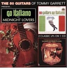 CD GARRETT, TOMMY - GO ITALIANO & MIDNIGHT LOVERS