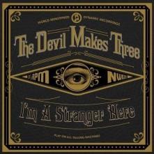 CD DEVIL MAKES THREE - I'M A STRANGER HERE