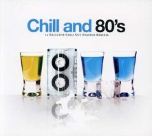 CD V/A - CHILL AND 80'S