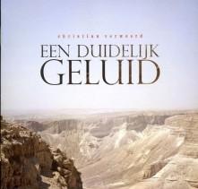 CD VERWOERD, CHRISTIAN - EEN DUIDELIJK GELUID