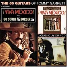 CD GARRETT, TOMMY - VIVA MEXICO! & GO SOUTH OF THE BORDER VOL.3