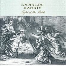 CD HARRIS, EMMYLOU - LIGHT OF THE STABLE