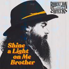 Vinyl JON, ROBERT & THE WRECK - SHINE A LIGHT ON ME BROTHER (LP/180GR./ORANGE)