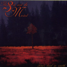 CD THIRD AND THE MORTAL - TEARS LAID IN EARTH