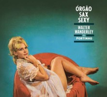 CD WANDERLEY, WALTER - ORGAO, SAX E SEXY & O SUCCESSO E SAMBA