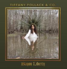 CD POLLACK, TIFFANT -& CO- - BAYOU LIBERTY