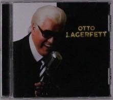 CD LAGERFETT, OTTO - OTTO LAGERFETT