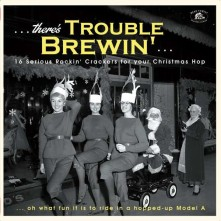 Vinyl V/A - THERE'S TROUBLE BREWIN'