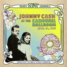 CD Bear's Sonic Journals: Johnny Cash At The Carousel Ballroom, April 24 1968