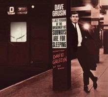 CD GRUSIN, DAVE - SUBWAYS ARE FOR SLEEPING + PIANO, STRINGS AND MOONLIGHT