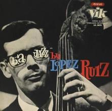 Vinyl RUIZ, JORGE LOPEZ - B.A. JAZZ