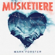 CD FORSTER, MARK - Musketiere