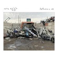 CD EGGE, ANA - BETWEEN US