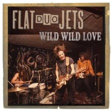 Vinyl FLAT DUO JETS - WILD WILD LOVE