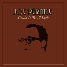 CD PERNICE, JOE - COULD IT BE MAGIC