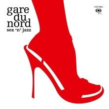 Vinyl GARE DU NORD - SEX 'N JAZZ