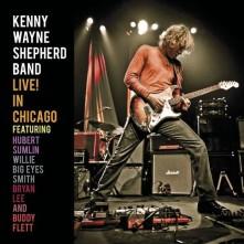 CD SHEPHERD, KENNY WAYNE - LIVE IN CHICAGO