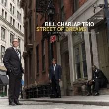 CD BILL CHARLAP TRIO - STREET OF DREAMS
