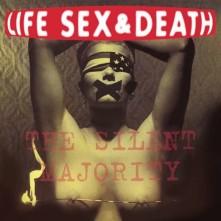 Vinyl LIFE, SEX & DEATH - SILENT MAJORITY