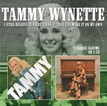 CD WYNETTE, TAMMY - I STILL BELIEVE IN FAIRY TALES/'TIL I CAN MAKE IT ON MY OWN