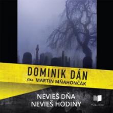 CD Nevieš dňa, nevieš hodiny (audiokniha)