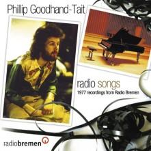 CD GOODHAND-TAIT, PHILLIP - RADIO SONGS