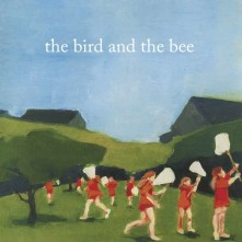 CD BIRD AND THE BEE - BIRD AND THE BEE