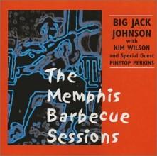 CD JOHNSON, BIG JACK & KIM W - MEMPHIS BARBECUE SESSIONS