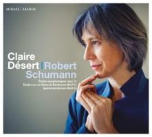 CD DESERT, CLAIRE - SCHUMANN: ETUDES SYMPHONIQUES/GEISTERVARIAT./E.A.