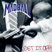Vinyl MADBALL - SET IT OFF