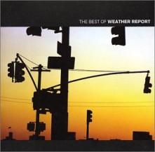 CD WEATHER REPORT - The Best Of Weather Report