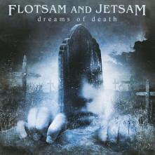 CD FLOTSAM AND JETSAM - DREAMS OF DEATH