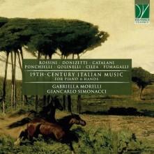 CD MORELLI, GABRIELLA/SIMONA - 19TH-CENTURY ITALIAN MUSIC (VIERHANDIG)