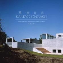 CD V/A - KANKYO ONGAKU: JAPANESE AMBIENT, ENVIRONMENTAL & NEW AGE MUSIC 1980-1990