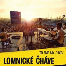 CD Lomnické Čháve To sme my / Live