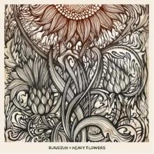 Vinyl HEAVY FLOWERS