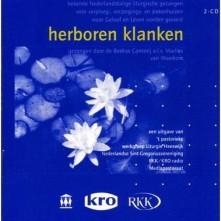 CD BEEKSE CANTORIJ O.L.V. MA - HERBOREN KLANKEN
