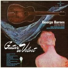 Vinyl BARNES, GEORGE - GUITAR IN VELVET